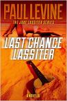 Last Chance Lassiter (Jake Lassiter #0.5)