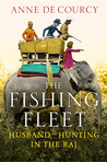 The Fishing Fleet: Husband Hunting in the Raj