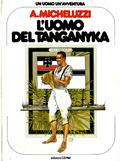 Un uomo un'avventura n. 18:  L'uomo del Tanganyka