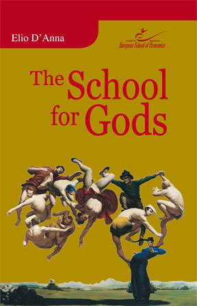 The School For Gods by Stefano Elio D'Anna