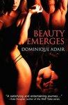 Beauty Emerges (Jane Porter, #1-3)