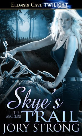 Skye's Trail by Jory Strong
