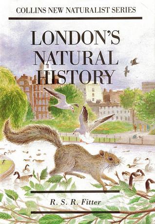 London's Natural History (New Naturalist, #3)