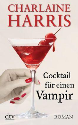 Cocktail für einen Vampir (Sookie Stackhouse, #12)