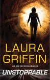 Unstoppable by Laura Griffin
