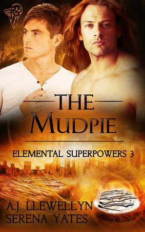 The Mudpie (Elemental Superpowers #3)