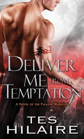 Deliver Me from Temptation (Paladin Warriors, #2)