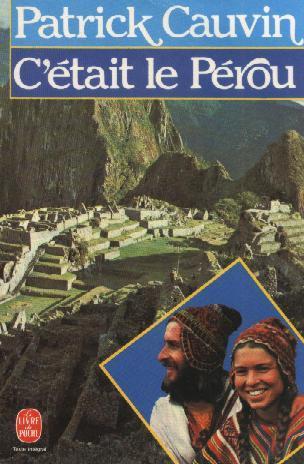 C'était le Pérou