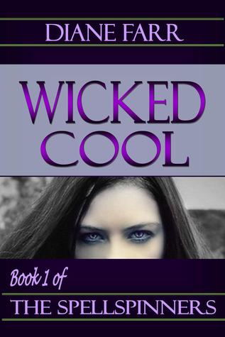 Wicked Cool by Diane Farr