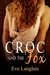 Croc and the Fox (Furry United Coalition, #3) by Eve Langlais