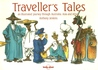 Traveller's Tales: An Illustrated Journey Through Australia, Asia and Africa