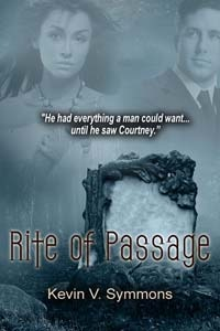 Rite of Passage by Kevin V. Symmons