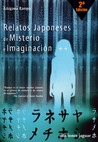 Relatos japoneses de misterio e imaginación by Edogawa Rampo