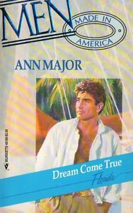 Dream Come True by Ann Major