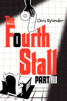 The Fourth Stall Part III by Chris Rylander