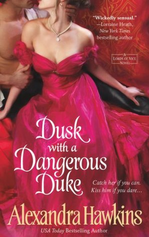 Dusk with a Dangerous Duke by Alexandra Hawkins