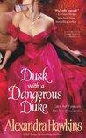Dusk with a Dangerous Duke by Alexandra Hawkins