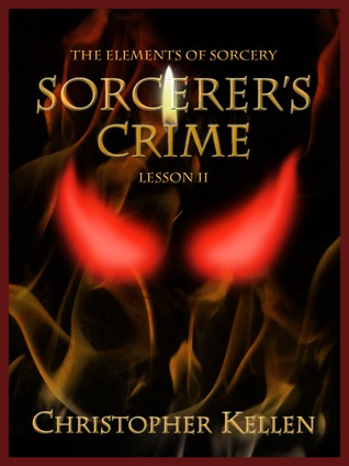 Sorcerer's Crime (The Elements of Sorcery, #2)