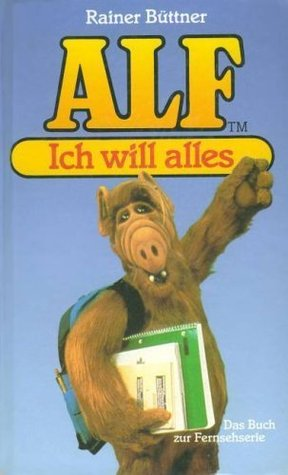 Ich will alles! by Rainer Büttner