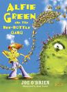 Alfie Green and the Bee Bottle Gang (Alfie Green, #3)