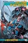 Superman: Last Stand of New Krypton, Vol. 1