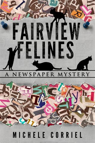 Fairview Felines: A Newspaper Mystery