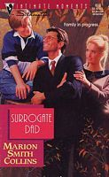Surrogate Dad (Silhouette Intimate Moments, No 610)