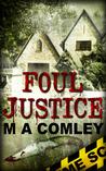 Foul Justice (Lorne Simpkins, #4)