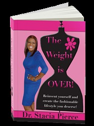 The Weight Is Over! by Stacia Pierce