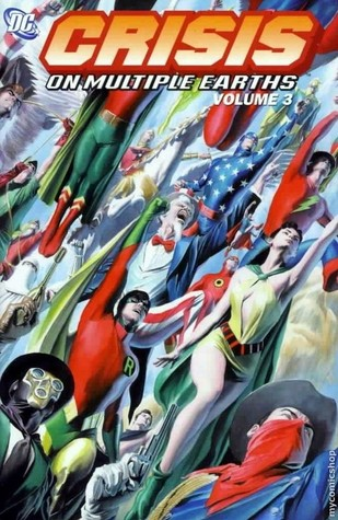 Crisis on Multiple Earths, Vol. 3 by Mike Friedrich