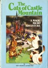 The Cats Of Castle Mountain