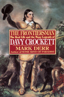 Descargue el ebook para itouch The Frontiersman: The Real Life and the Many Legends of Davy Crockett