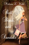 Bell, Book, and Sandals by Melissa L. Webb