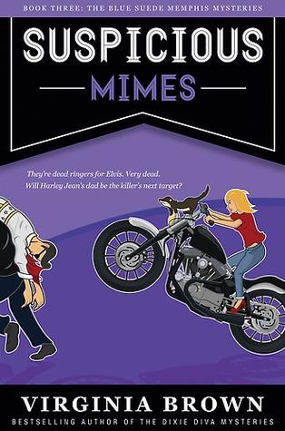 Suspicious Mimes (Blue Suede Memphis Mystery, #3)