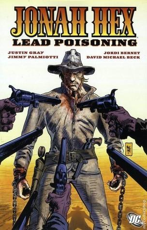 Jonah Hex, Vol. 7: Lead Poisoning