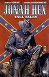 Jonah Hex, Vol. 10: Tall Tales