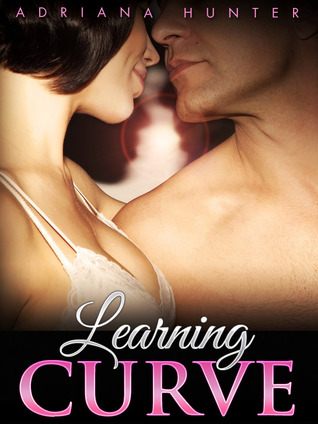 learning curve (plus size loving, #1) by adriana hunter