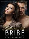 Billionaire's Bribe