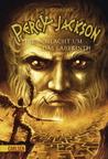 Die Schlacht um das Labyrinth by Rick Riordan