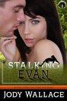 Stalking Evan (Felidae, #2)