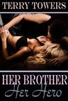 Her Brother, Her Hero