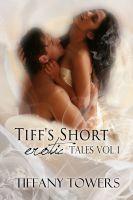 Tiff's Short Erotic Tales Vol 1