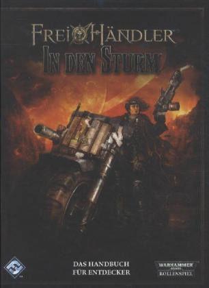 In den Sturm (Warhammer 40k RPG, Freihändler)