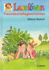 Leselöwen Freundschaftsgeschichten.