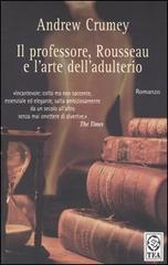 Il professore, Rousseau e l'arte dell'adulterio