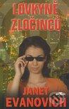 Lovkyně zločinců by Janet Evanovich