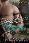 Highland Vengeance (Highlands Trilogy, #1)