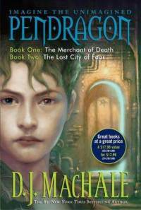 Pendragon Book One: The Merchant of Death and Book Two: The Lost City of Faar (Pendragon, #1-2)