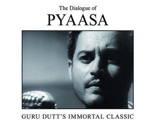 The Dialogue of Pyaasa