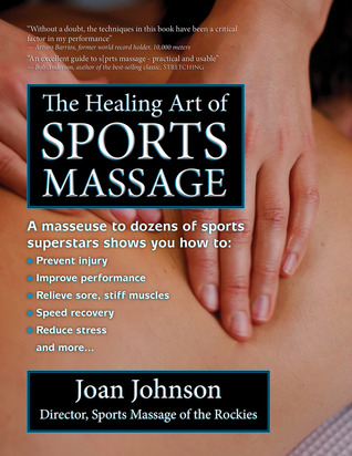 The Healing Art of Sports Massage by Joan  Johnson
